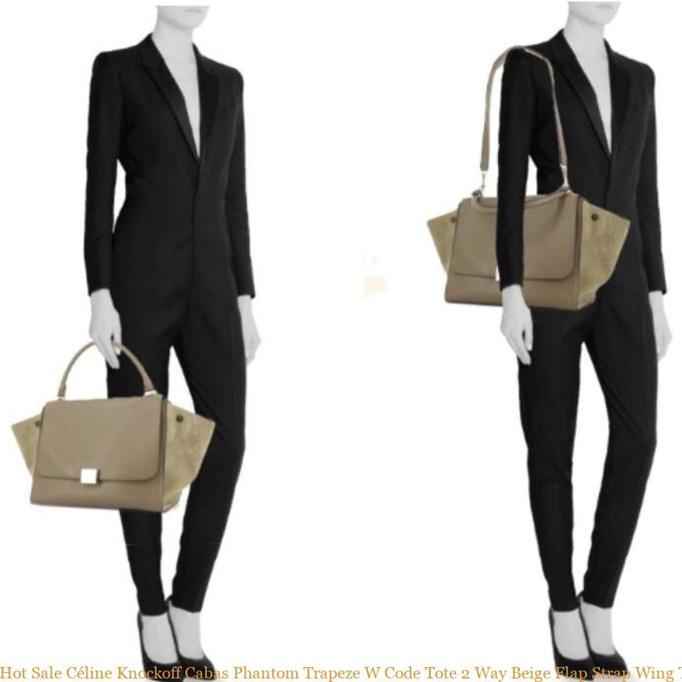 936dabd8a42d Hot Sale Céline Knockoff Cabas Phantom Trapeze W Code Tote 2 Way Beige Flap  Strap Wing Taupe Leather Shoulder Bag celine nano bag