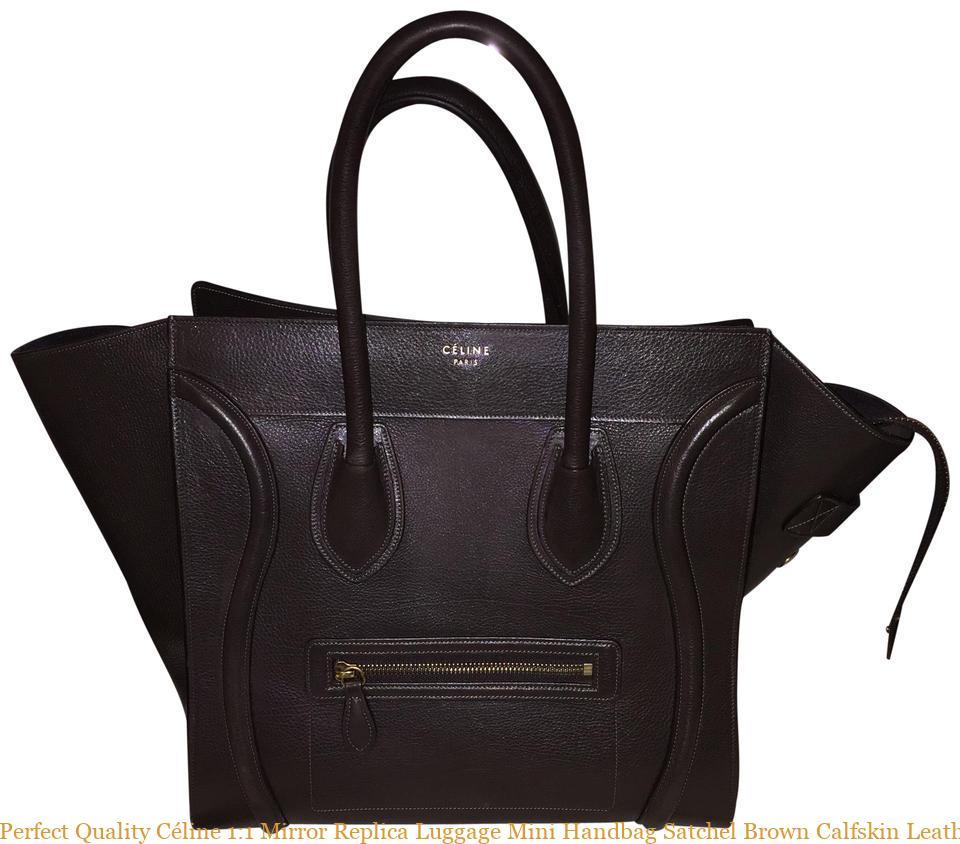 6468c6dba3a01a Perfect Quality Céline 1:1 Mirror Replica Luggage Mini Handbag Satchel Brown  Calfskin Leather Tote celine replica bag sale